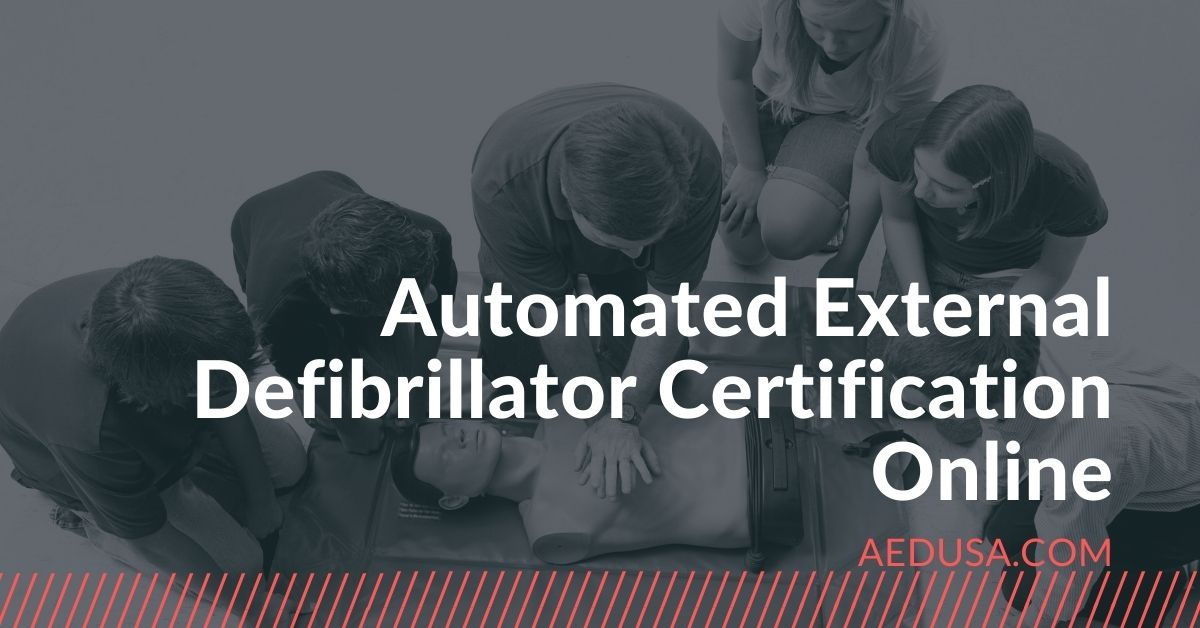 Automated External Defibrillator Certification Online