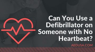 Can You Use a Defibrillator on Someone with No Heartbeat