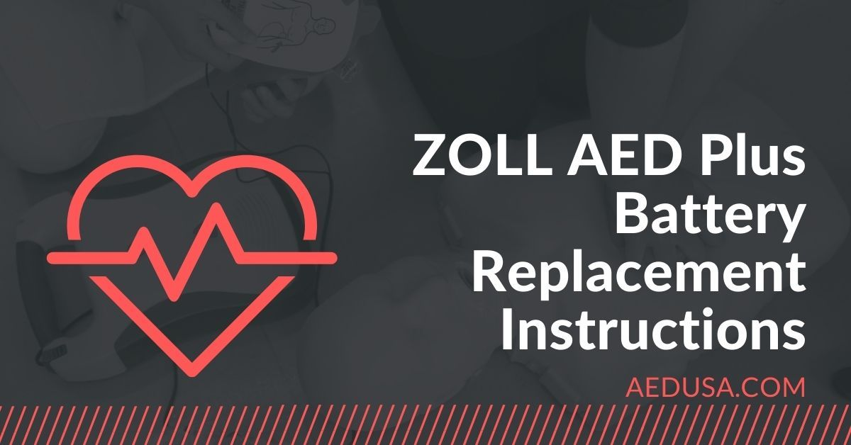 ZOLL AED Plus Battery Replacement Instructions