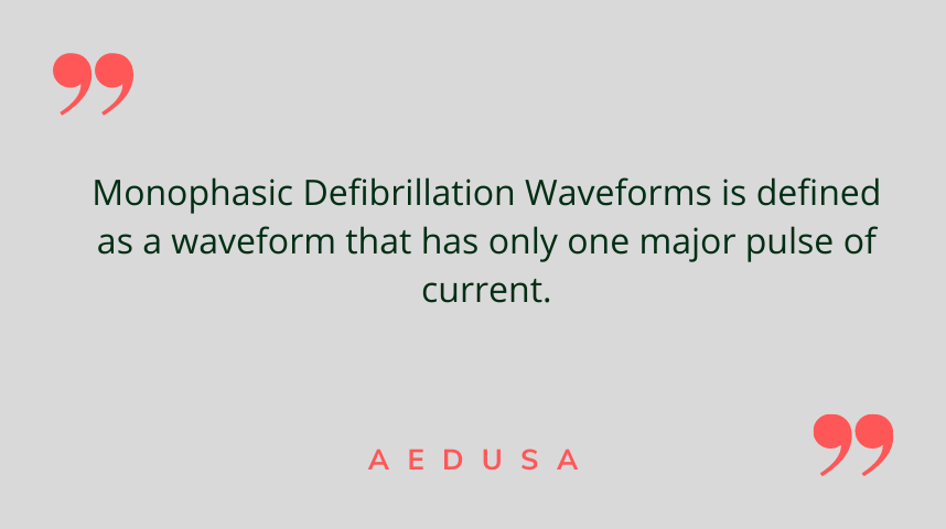 Monophasic Defibrillation Waveforms