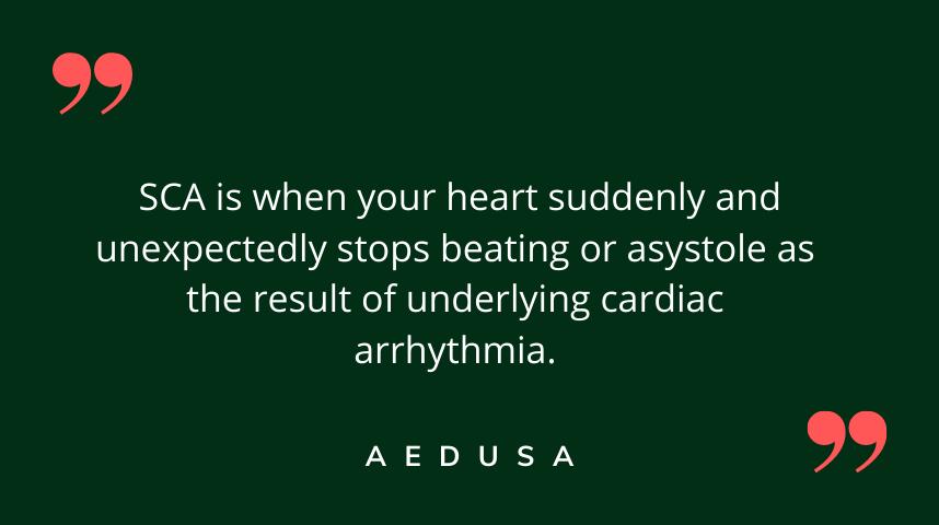 Sudden Cardiac Arrest (SCA)